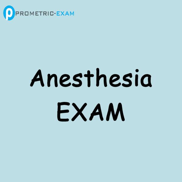 Anaesthesia Prometric Exam Questions (MCQs)
