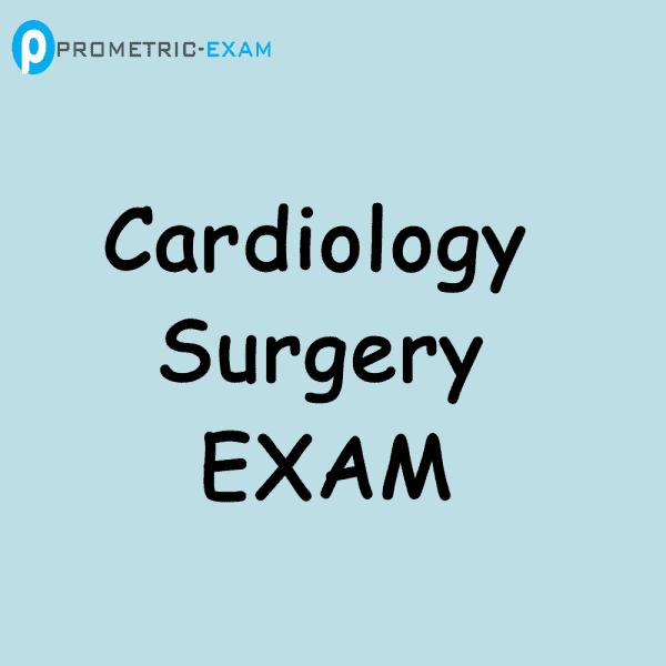 Cardiology SurgeryPrometric Exam Questions (MCQs)