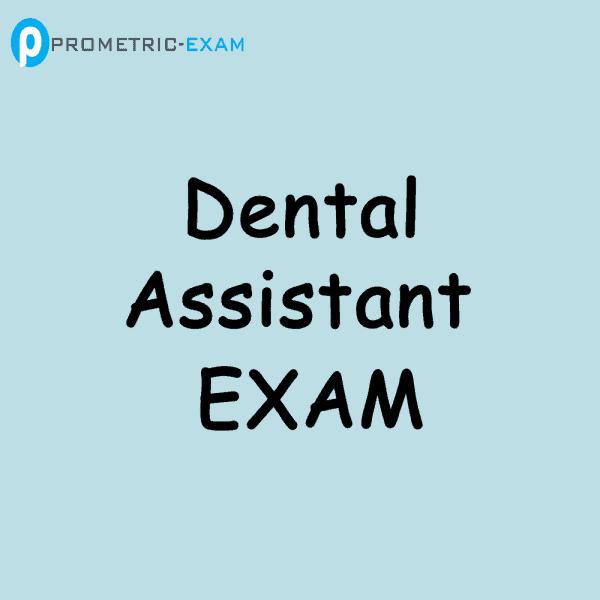 Dental AssistantPrometric Exam Questions (MCQs)