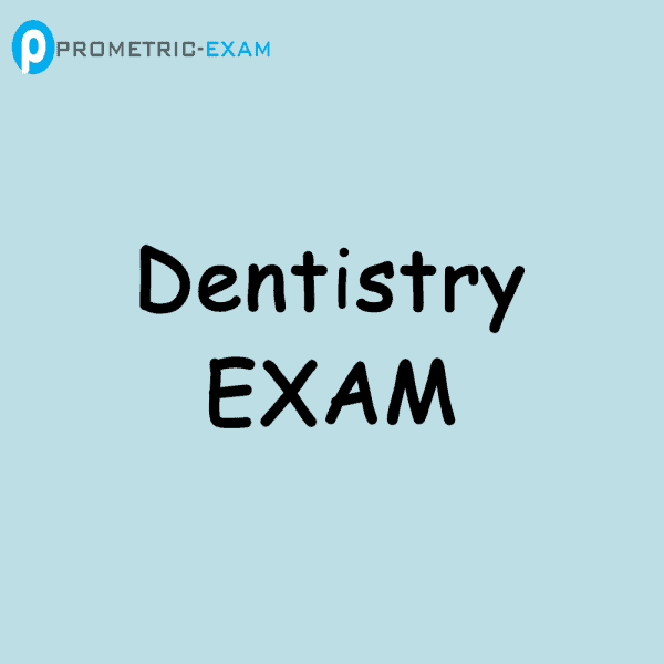 DentistryPrometric Exam Questions (MCQs)