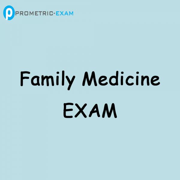 Family MedicinePrometric Exam Questions (MCQs)