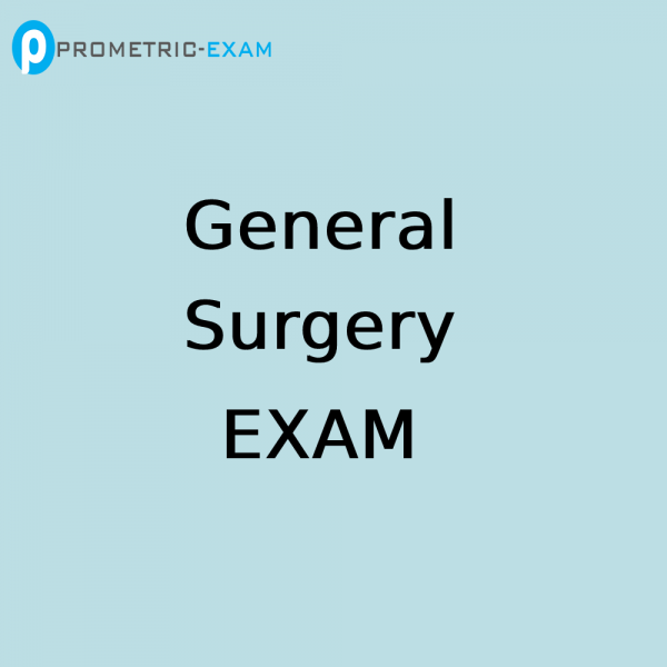 General SurgeryPrometric Exam Questions (MCQs)