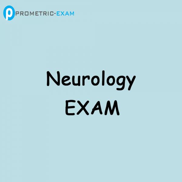 NeurologyPrometric Exam Questions (MCQs)